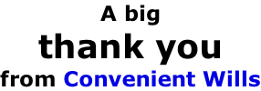 A big thank you  from Convenient Wills
